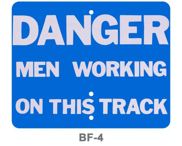 BF-4_Signal Flag-Danger Men Working on this Track-blue